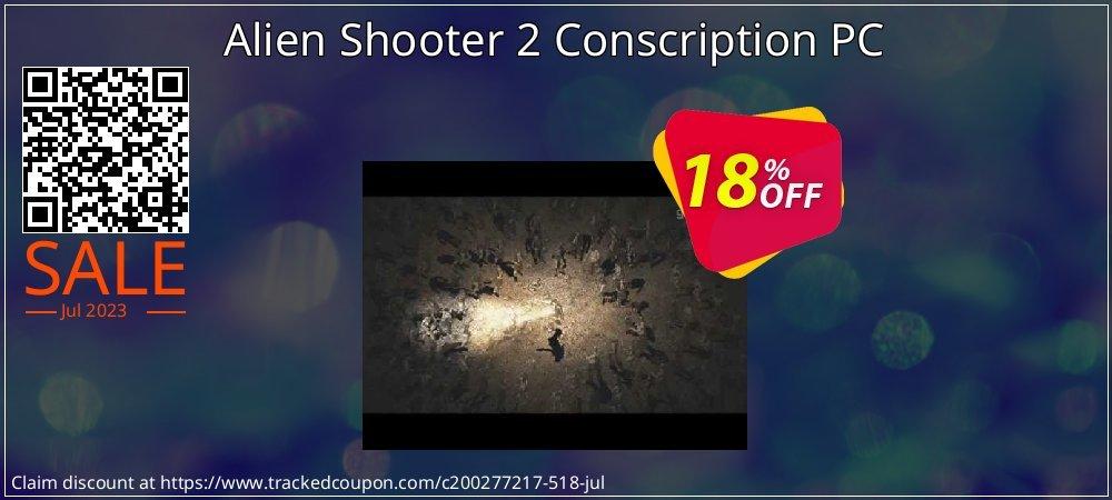 Get 10% OFF Alien Shooter 2 Conscription PC offering sales