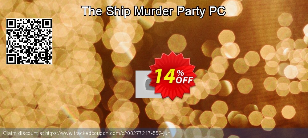 The Ship Murder Party PC coupon on Exclusive Teacher discount offer