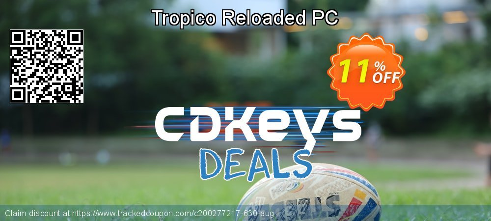 Tropico Reloaded PC coupon on Back to School shopping promotions