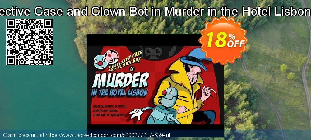 Detective Case and Clown Bot in Murder in the Hotel Lisbon PC coupon on University Student deals promotions