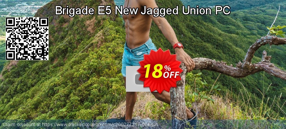 Brigade E5 New Jagged Union PC coupon on Back to School shopping super sale