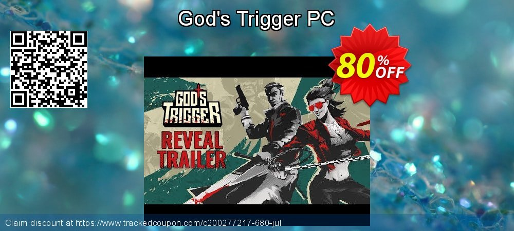 God's Trigger PC coupon on Back to School deals offering discount