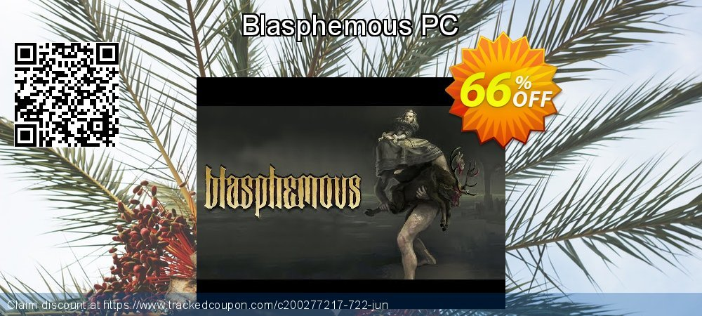Blasphemous PC coupon on Exclusive Teacher discount deals