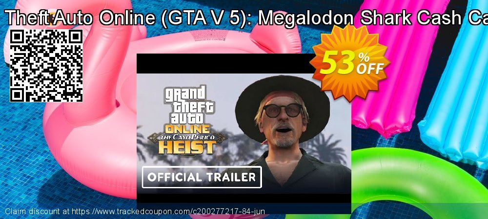 Grand Theft Auto Online - GTA V 5 : Megalodon Shark Cash Card PC coupon on Mom Day discounts