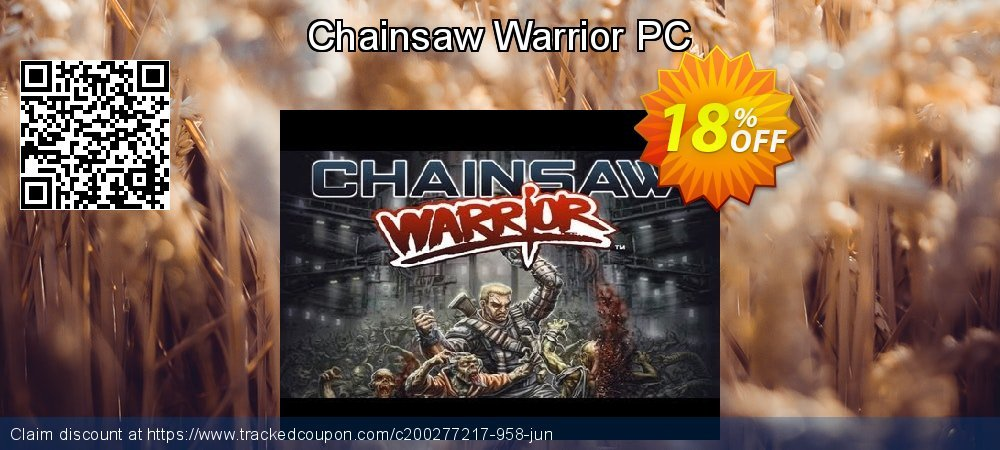 Chainsaw Warrior PC coupon on Father's Day super sale