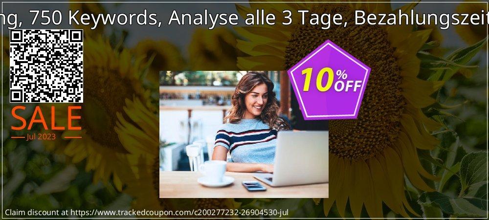 SEO-Dienstleistung, 750 Keywords, Analyse alle 3 Tage, Bezahlungszeitraum 12 Monate coupon on Mid-year offering discount