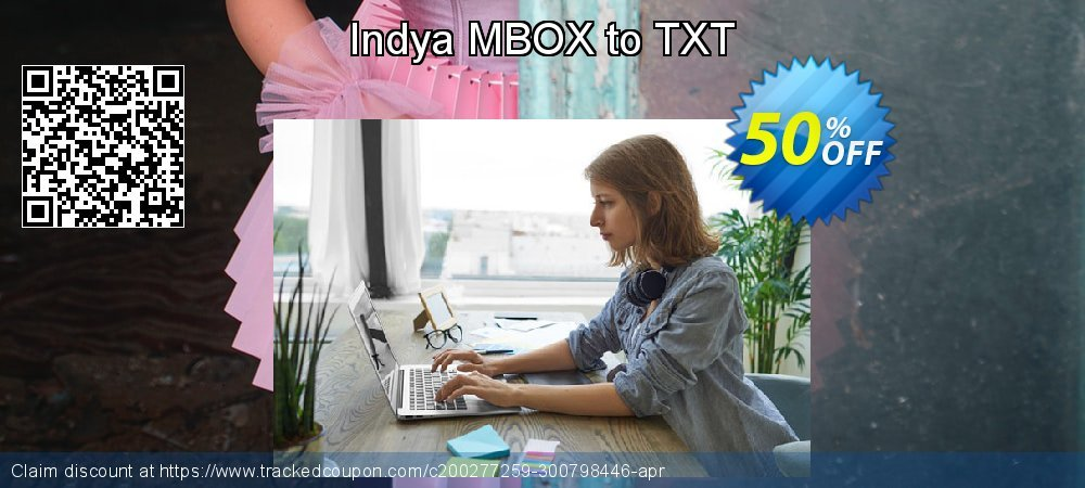 Claim 50% OFF Indya MBOX to TXT Coupon discount April, 2020