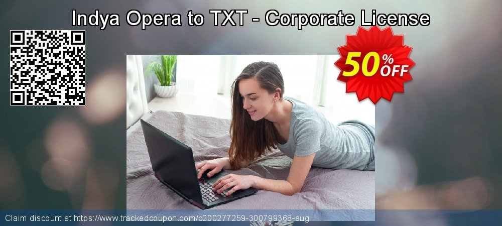 Indya Opera to TXT - Corporate License coupon on Halloween super sale
