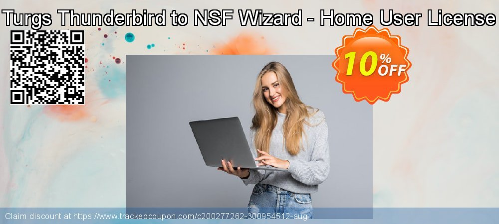 Get 10% OFF Turgs Thunderbird to NSF Wizard - Home User License promotions