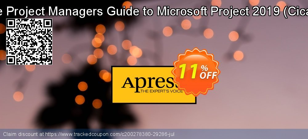 The Project Managers Guide to Microsoft Project 2019 - Cicala  coupon on Int'l. Women's Day offering discount