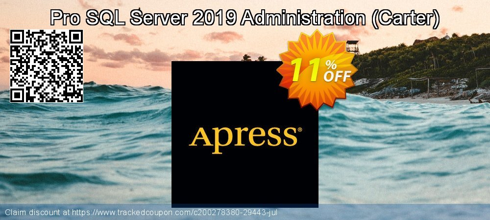 Pro SQL Server 2019 Administration - Carter  coupon on Valentines Day discounts