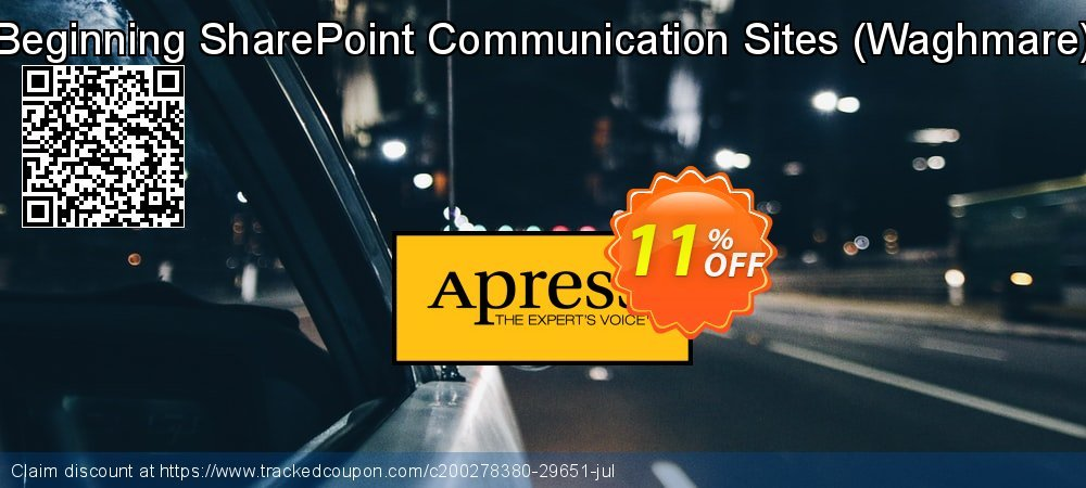 Get 10% OFF Beginning SharePoint Communication Sites (Waghmare) discount