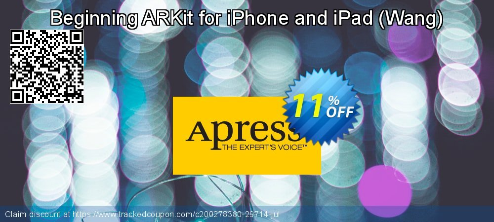 Get 10% OFF Beginning ARKit for iPhone and iPad (Wang) offering discount