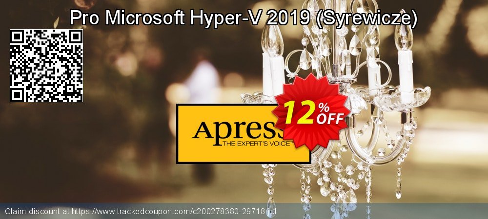 Pro Microsoft Hyper-V 2019 - Syrewicze  coupon on Valentines Day discount