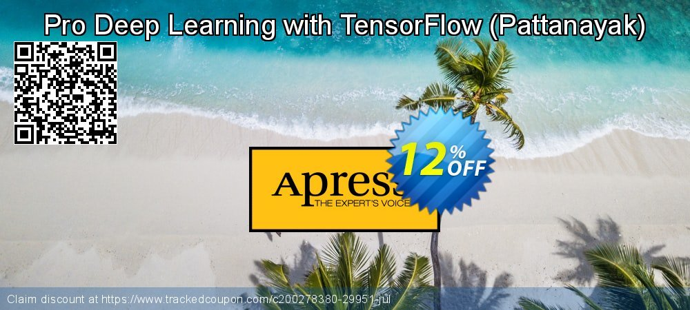 Get 10% OFF Pro Deep Learning with TensorFlow (Pattanayak) offering sales