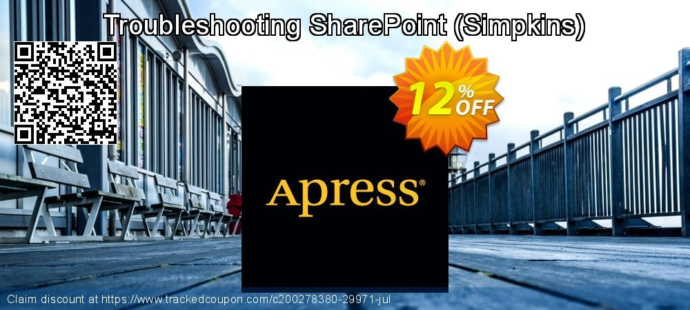 Get 10% OFF Troubleshooting SharePoint (Simpkins) promotions