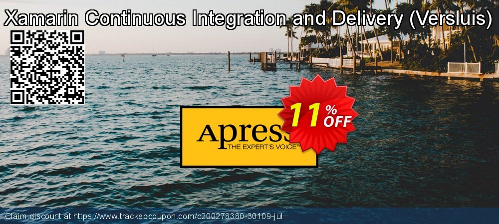 Get 10% OFF Xamarin Continuous Integration and Delivery (Versluis) discounts