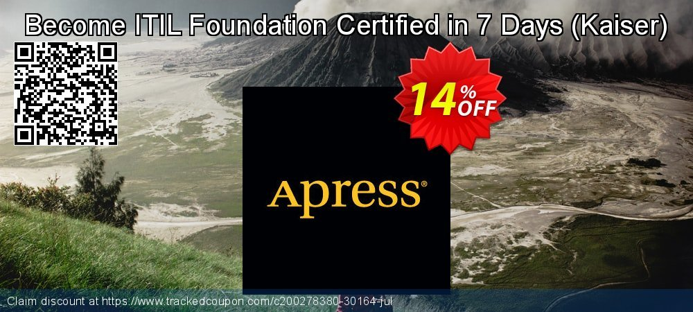 Get 10% OFF Become ITIL Foundation Certified in 7 Days (Kaiser) promotions