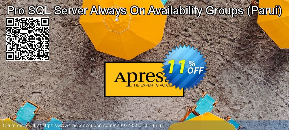 Get 10% OFF Pro SQL Server Always On Availability Groups (Parui) offering sales