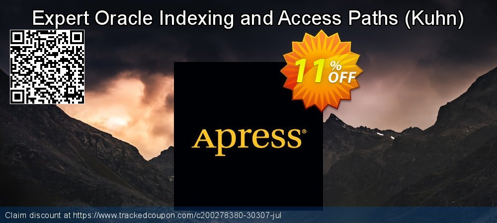 Get 10% OFF Expert Oracle Indexing and Access Paths (Kuhn) offering deals