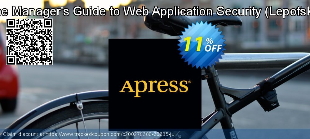 Get 10% OFF The Manager's Guide to Web Application Security (Lepofsky) offering sales