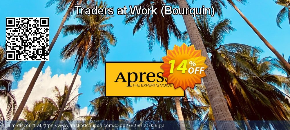 Get 10% OFF Traders at Work (Bourquin) offer