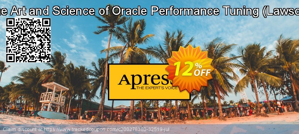 Get 10% OFF The Art and Science of Oracle Performance Tuning (Lawson) offering sales