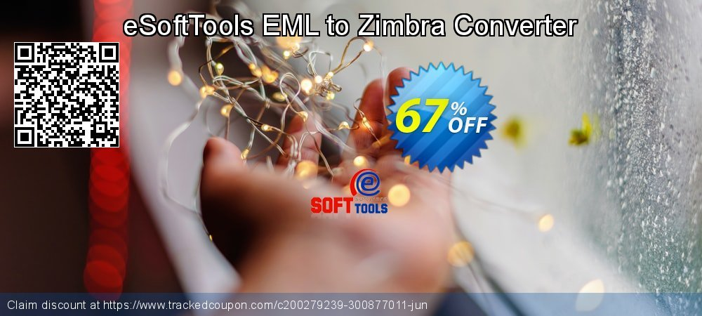 Get 67% OFF eSoftTools EML to Zimbra Converter promotions