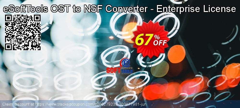 Get 67% OFF eSoftTools OST to NSF Converter - Enterprise License offer