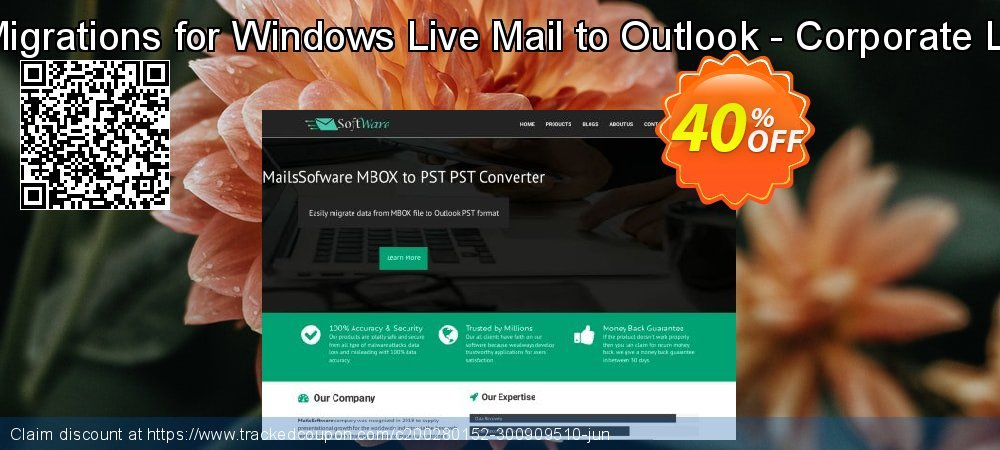 Get 40% OFF QuickMigrations for Windows Live Mail to Outlook - Corporate License offering deals