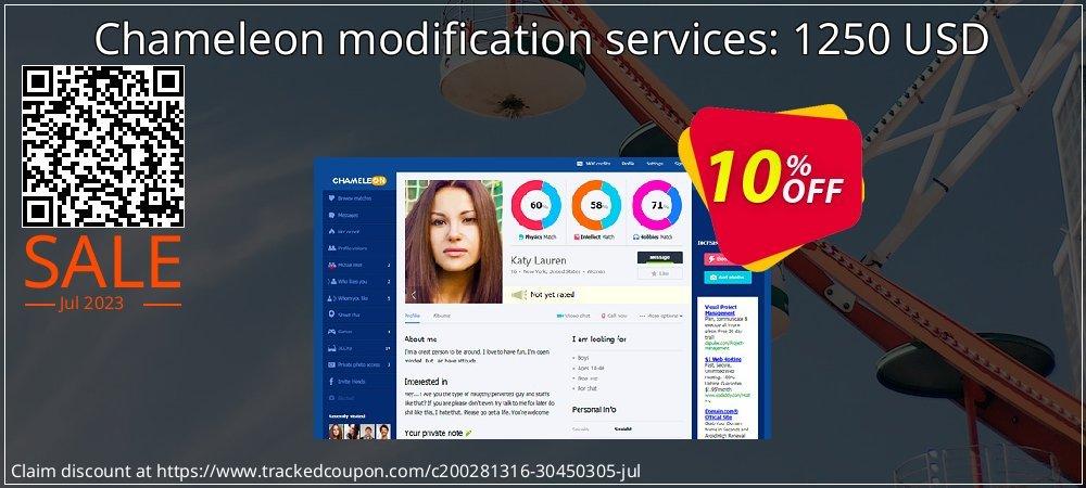 Get 10% OFF Chameleon modification services: 1250 USD deals