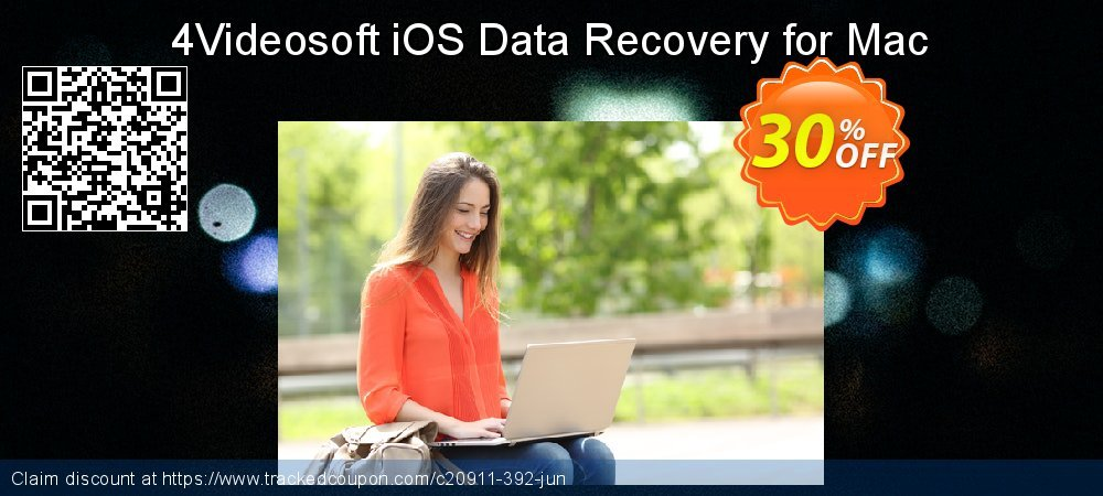 Claim 30% OFF 4Videosoft iOS Data Recovery for Mac Coupon discount June, 2019