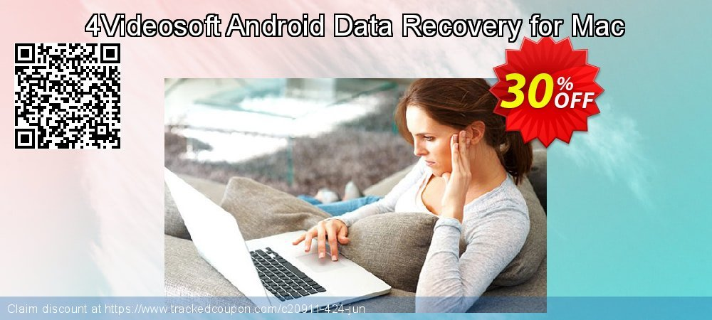 Claim 30% OFF 4Videosoft Android Data Recovery for Mac Coupon discount August, 2019