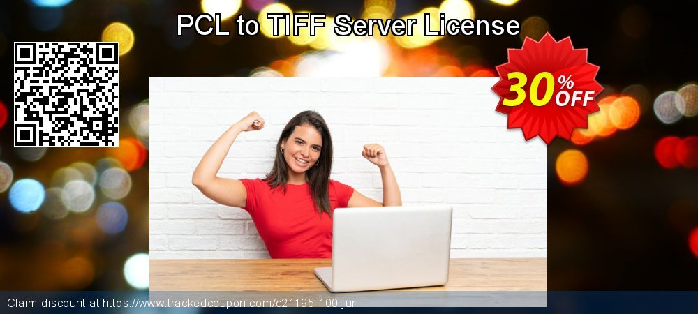 [30% OFF] PCL to TIFF Server License Coupon on Back-to-School event  promotions, September 2019