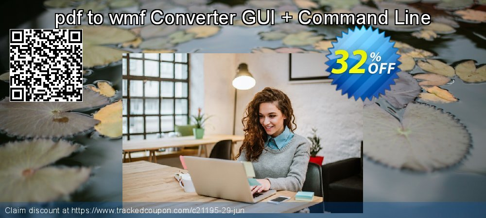 pdf to wmf Converter GUI + Command Line coupon on Exclusive Student discount promotions