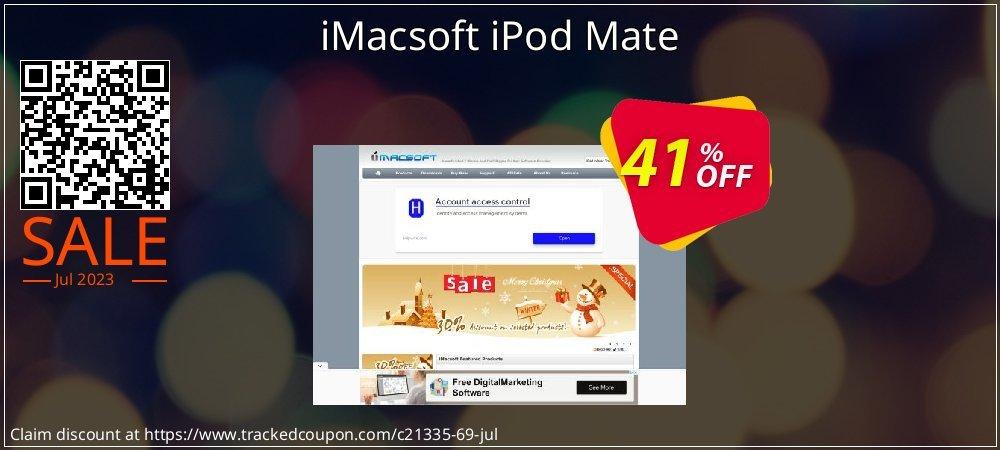 Get 40% OFF iMacsoft iPod Mate offering deals