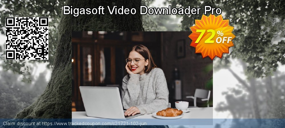 Get 70% OFF Bigasoft Video Downloader Pro offering sales