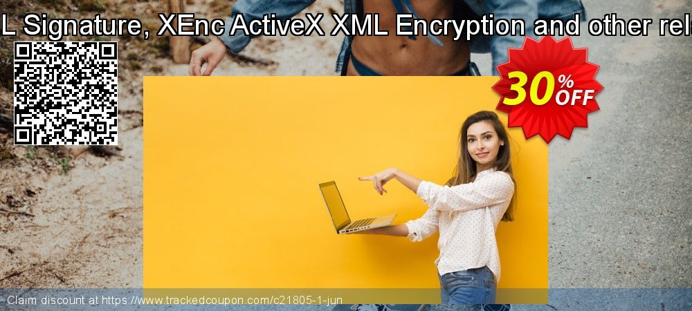 XSign ActiveX XML Signature, XEnc ActiveX XML Encryption and other related  components coupon on Back to School promotion offering sales