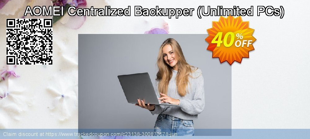 Get 30% OFF AOMEI Centralized Backupper Ultimate (Unlimited PCs) discounts