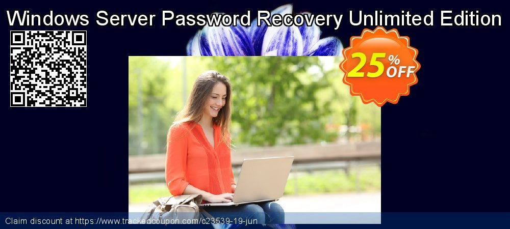 Claim 25% OFF Windows Server Password Recovery Unlimited Edition Coupon discount March, 2019