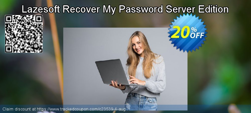 Claim 25% OFF Lazesoft Recover My Password Server Edition Coupon discount March, 2019