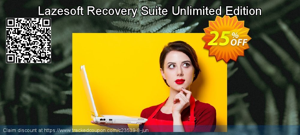 Get 25% OFF Lazesoft Recovery Suite Unlimited Edition offering sales