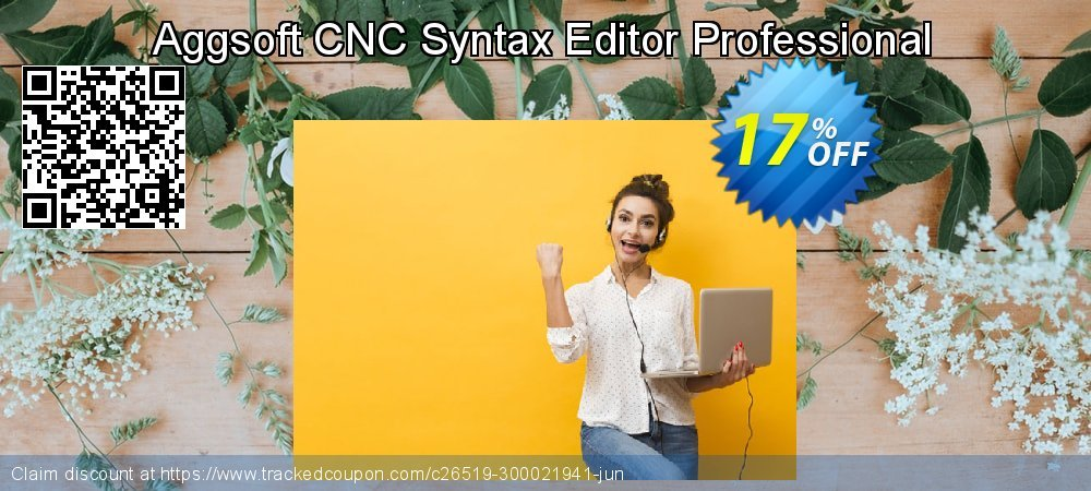 Get 16% OFF Aggsoft CNC Syntax Editor Professional offering discount