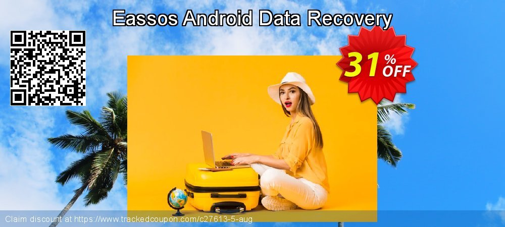 Claim 30% OFF Eassos Android Data Recovery Coupon discount June, 2019