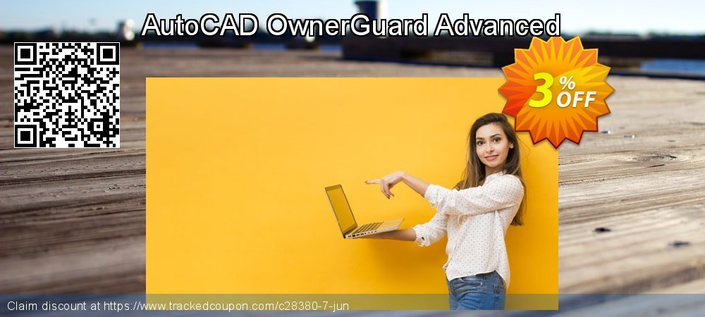 Get 3% OFF AutoCAD OwnerGuard Advanced offering sales