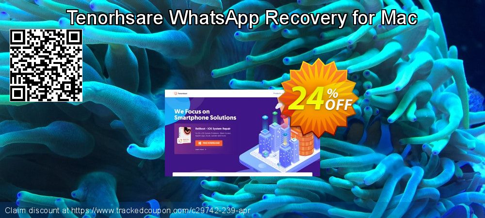 Claim 10% OFF Tenorhsare WhatsApp Recovery for Mac Coupon discount August, 2019