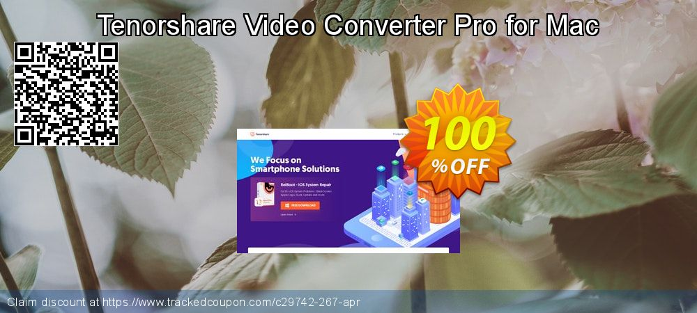 Get 98% OFF Tenorshare Video Converter Pro for Mac sales
