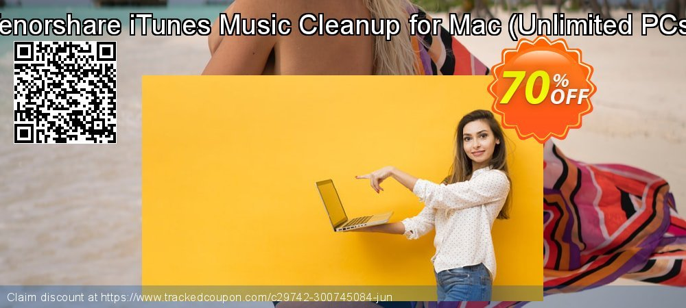 Tenorshare iTunes Music Cleanup for Mac - Unlimited PCs  coupon on Exclusive Student deals promotions