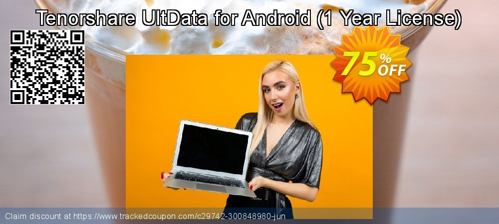 Claim 75% OFF Tenorshare UltData for Android - 1 Year License Coupon discount June, 2020