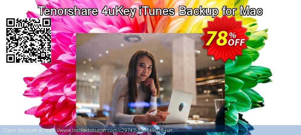Get 80% OFF Tenorshare 4uKey - iTunes Backup for Mac - (11-15 Devices) offering sales